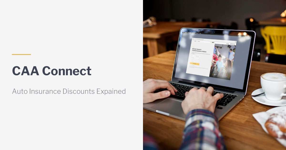 Caa Home Insurance Quote: CAA Connect Discount. Unlock Additional Savings