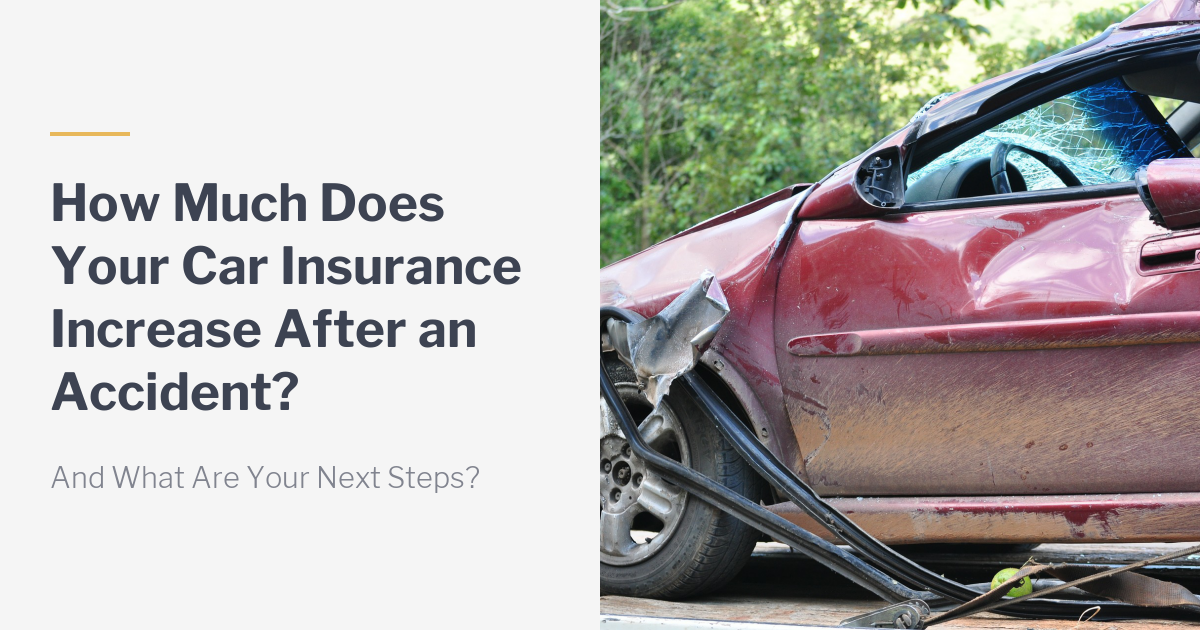 How Much Does My Car Insurance Increase After An Accident