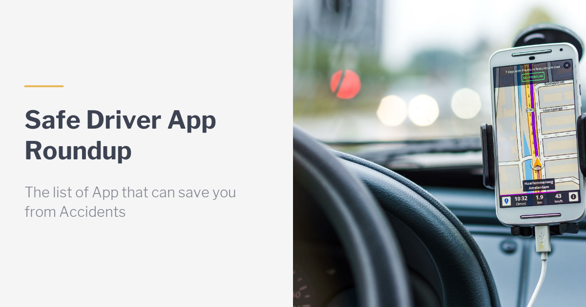 4 Must-Have Safe Driver Apps