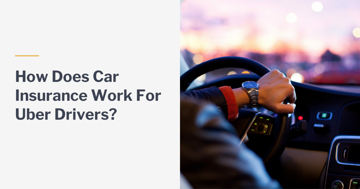 How Does Car Insurance For Uber Drivers Work